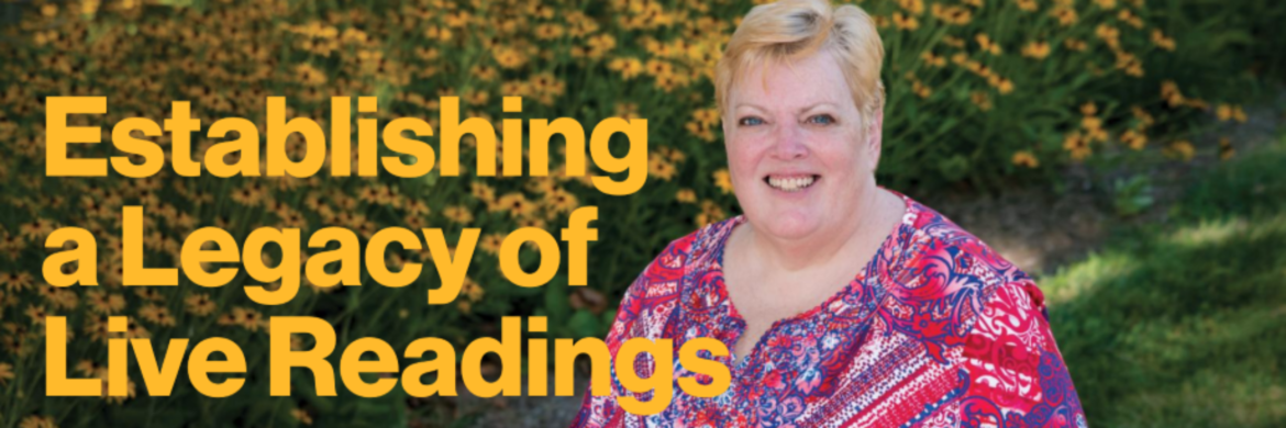 Expanding the legacy of live readings--image shows Luanne Smith smiling besice yellow flowers. She had blond hair and is wearing a multi-colored top in shades of pink and purple. Text is bright yellow.